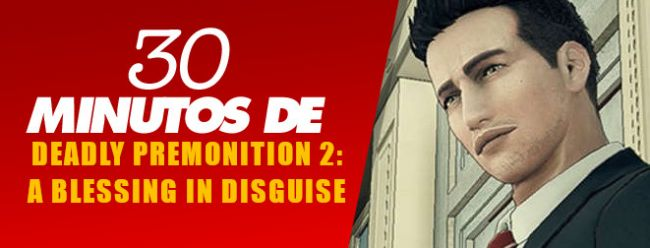 30 Minutos de Deadly Premonition 2: A Blessing in Disguise