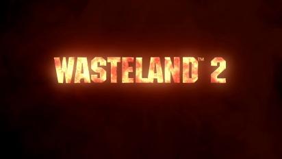 Wasteland 2 - Launch Trailer
