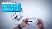 Quick Look - Rato Kain 120 Aimo da Roccat