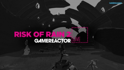 Risk of Rain 2 - Livestream Replay
