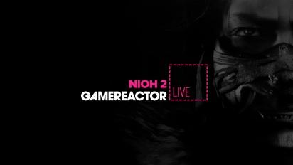 Nioh 2 - Second Livestream Replay Part 1