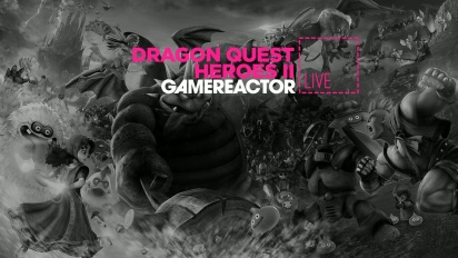Livestream Replay - Dragon Quest Heroes II