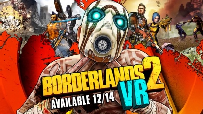 Borderlands 2 VR - Announcement Trailer