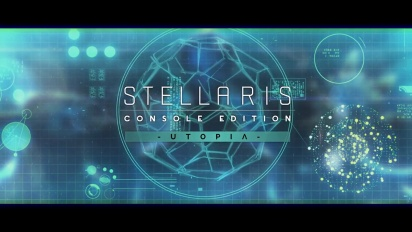 Stellaris: Console Edition - Utopia Expansion: Release Date Reveal
