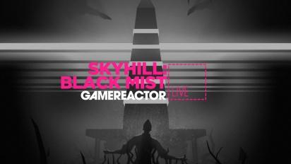 Skyhill: Black Mist - Livestream Replay