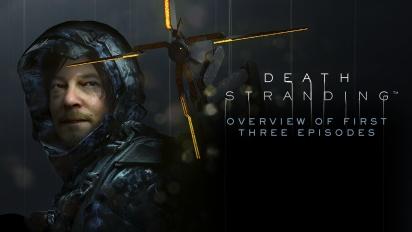 Death Stranding - Resumo dos três episódios iniciais