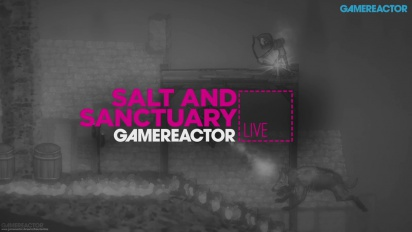 Salt and Sanctuary - Livestream Replay