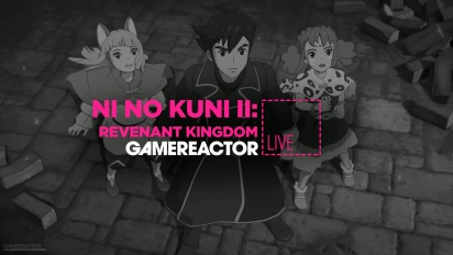 Livestream Replay - Ni no Kuni II Late-Game Side Content