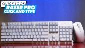 Razer Pro Click & Razer Pro Type - Quick Look