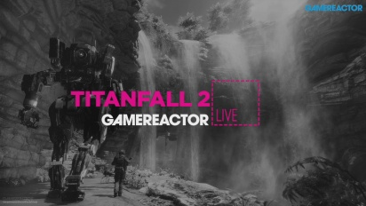 Titanfall 2 - Livestream Replay