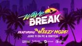Weezy Mode Starts Now - Watch the Wave Break Trailer