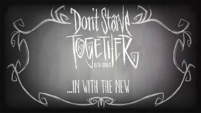 Don't Starve Together - Beta Update Trailer