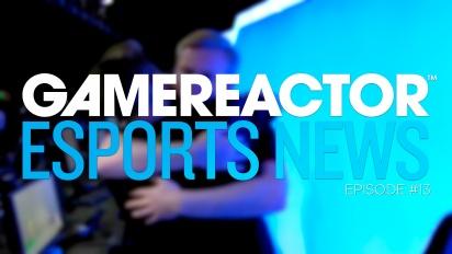 Gamereactor's Esport Show - Episode 13