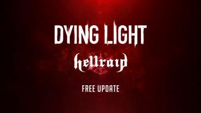 Dying Light - Hellraid - Third Free Update