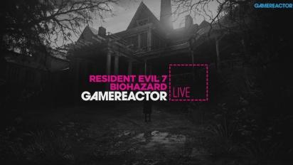 Resident Evil 7: Biohazard - Livestream Replay